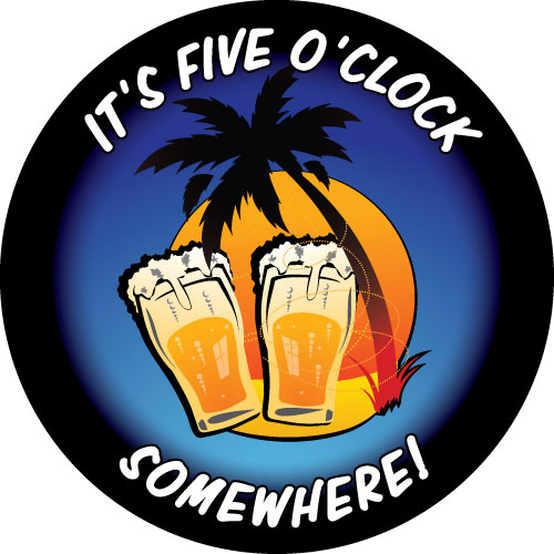 Five O'Clock Somewhere with Beers